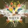 You Me At Six Hold Me Down
