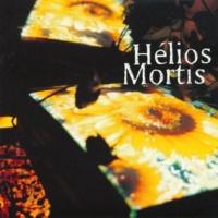 Mortis Helios Le Jour Le Plus Beau [Album Version]