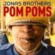 ジョナス・ブラザーズ Pom Poms