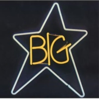 Big Star When My Baby's Beside Me