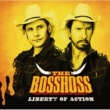 The BossHoss Liberty Of Action