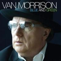 Van Morrison Blue And Green (Edit)