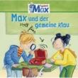 Max 03: Max und der voll fies gemeine Klau