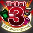 SEX MACHINEGUNS The Best3 SEX MACHINEGUNS