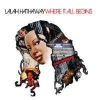 Lalah Hathaway Where It All Begins