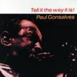 Paul Gonsalves Tell It the Way It Is