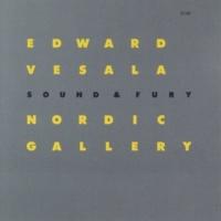 Edward Vesala/Sound & Fury Hadendas