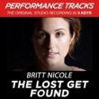 Britt Nicole The Lost Get Found (Performance Tracks) - EP