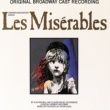 Various Artists Les Misérables [Original Broadway Cast Recording]