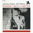 Ron Carter Where? [RVG Edition]