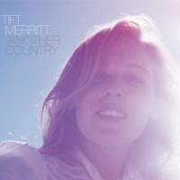 Tift Merritt Broken [Album Version]