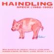 Haindling Speck 1982-1992