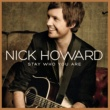 Nick Howard Stay Who You Are