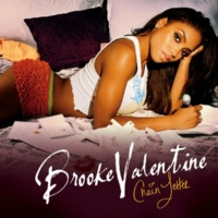 Brooke Valentine Tell Me Why You Don't Love Me (Edited Version)