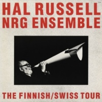 Hal Russell NRG Ensemble Ten Letters Of Love