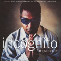 Incognito I Hear Your Name [Roger's Ultimate Anthem Mix]