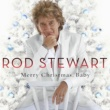 Rod Stewart Merry Christmas, Baby