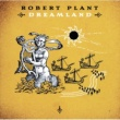 Robert Plant Dreamland [UK/Japan/Australia comm CD]