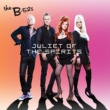 The B-52s Juliet of the Spirits
