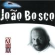 ジョアン・ボスコ 20 Grandes Successos De Joao Bosco