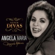 Angela Maria/Agnaldo Timóteo Série Super Divas - Angela Maria (feat.Agnaldo Timóteo)