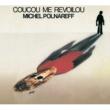 Michel Polnareff Coucou Me Revoilou