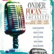 Onder Focan Tunes Sung By The Vocalists