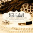 Beegie Adair I Love Being Here With You - A Jazz Piano Tribute To Peggy Lee
