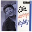 Ella Fitzgerald Ella Swings Lightly [Expanded Edition]