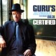 Guru's Jazzmatazz Certified