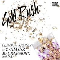 Clinton Sparks/2 Chainz/Macklemore/D.A. Gold Rush (feat.2 Chainz/Macklemore/D.A.)