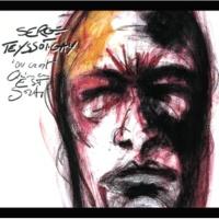 Serge Teyssot-Gay Tout Le Monde Est Dans Le Coup [Album Version]