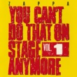 Frank Zappa You Can't Do That On Stage Anymore Vol. 1