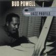 Bud Powell Jazz Profile: Bud Powell