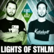 Eike & Kaz Lights Of STHLM