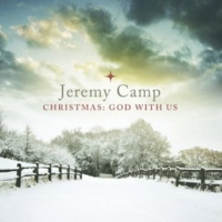 Jeremy Camp Away in a Manger