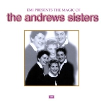 The Andrews Sisters E Ma-Ma (1991 Digital Remaster)