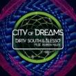 Dirty South City Of Dreams (feat.Ruben Haze)