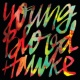 Youngblood Hawke We Come Running