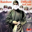 Rainbow Difficult To Cure [Remastered]