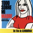 Various Artists Todo Sobre Mi Madre [Soundtrack]