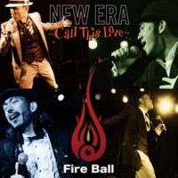 Fire Ball Oh What a Good Day