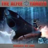 THE ALFEE この愛を捧げて [c/w 宇宙戦艦ヤマト 2009 (with Symphonic Orchestra)]
