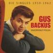 Gus Backus Sauerkraut-Polka - Die Singles 1959-1962