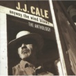 J.J. Cale Anyway The Wind Blows - The Anthology [2 CD Set]