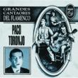 Paco Toronjo Grandes Cantaores Del Flamenco / Paco Toronjo