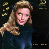 Julie London What Is This Thing Called Love?