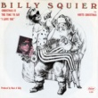 "Billy Squier Christmas Is the Time to Say ""I Love You"""