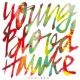 Youngblood Hawke We Come Running [Int'l Remixes]