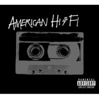 American Hi-Fi Hi-Fi Killer [Album Version (Explicit)]
